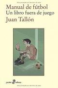 Manual de fútbol: Un libro fuera de juego