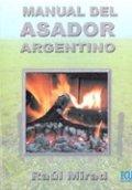 Manual del asador argentino