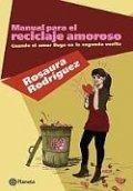 Manual para el reciclaje amoroso