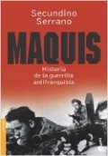 Maquis: historia de la guerrilla antifranquista