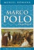 Marco Polo II. Más allá de la Gran Muralla