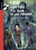 Mari Pepa y el club de los pirados
