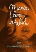 María Elena Walsh en la casa de Doña Disparate