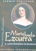 María Josefa Ezcurra: El amor prohibido de Belgrano
