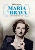 María la Brava: La madre del rey