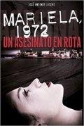 Mariela, 1972. Un asesinato en Rota