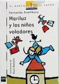 Mariluz y los niños voladores