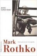 Mark Rothko. Hacia la luz en la capilla