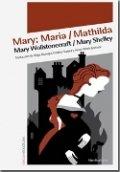 Mary; Maria / Matilda