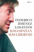 Más España y más libertad