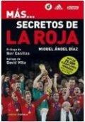 Más... secretos de la Roja