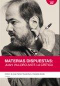 Materias dispuestas. Juan Villoro ante la crítica