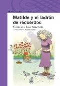 Matilde y el ladrón de recuerdos