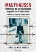 Mauthausen: Memorias de un republicano español en el Holocausto