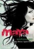 Maya Fox 3. Mañana, 2012