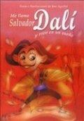 Me llamo Salvador Dalí y vivo en un sueño