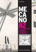 Mecano 82: La construcción del mayor fenómeno pop español