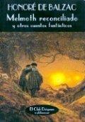 Melmoth reconciliado y otros cuentos fantásticos