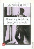 Memoria y olvido, vida de Juan José Arreola