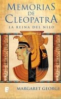 Memorias de Cleopatra I: La reina del Nilo