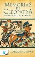 Memorias de Cleopatra III: El ocaso de una Diosa