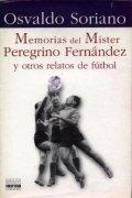 Memorias del Míster Peregrino Fernández y otros relatos