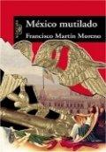 México mutilado, la raza maldita