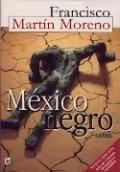 México negro (Francisco Martín Moreno)