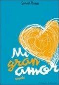 Mi gran amor