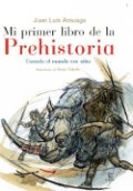 Mi primer libro de la prehistoria