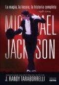 Michael Jackson: La magia y la locura, la historia completa