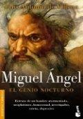 Miguel Angel. El genio nocturno