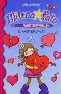 Milena Pato 3. El amor es un lío