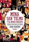 Mina San Telmo y el museo maldito