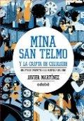 Mina San Telmo y la cripta de celuloide