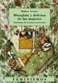 Misoginia y defensa de las mujeres: antología de textos medievales