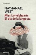 Miss Lonelyhearts; El día de la langosta