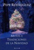 Mitos y ritos de la Navidad