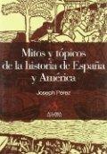Mitos y tópicos de la historia de España