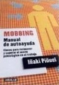 Mobbing. Manual de autoayuda