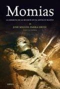 Momias. La derrota de la muerte en el Antiguo Egipto