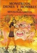Monstruos, dioses y hombres de la mitología griega