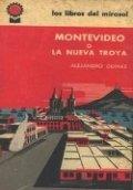 Montevideo, la nueva Troya