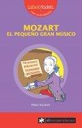 Mozart. El pequeño gran músico