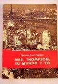 Mrs. Thompson, su mundo y yo