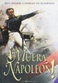 ¡Muera Napoleón!