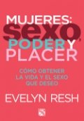 Mujeres, sexo, poder y placer