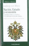 Nación, Estado y Economía: Contribuciones a la política y a la historia de nuestro tiempo