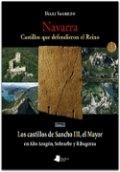 Navarra. Castillos que defendieron el Reino. Tomo II