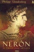 Nerón. El emperador artista